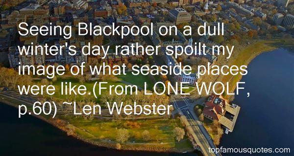 Len Webster Quotes