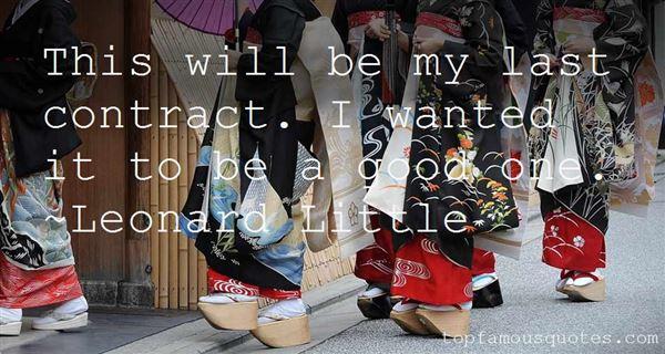 Leonard Little Quotes