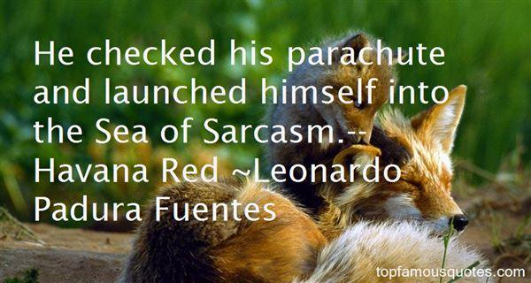 Leonardo Padura Fuentes Quotes