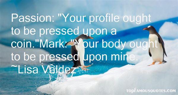 Lisa Valdez Quotes