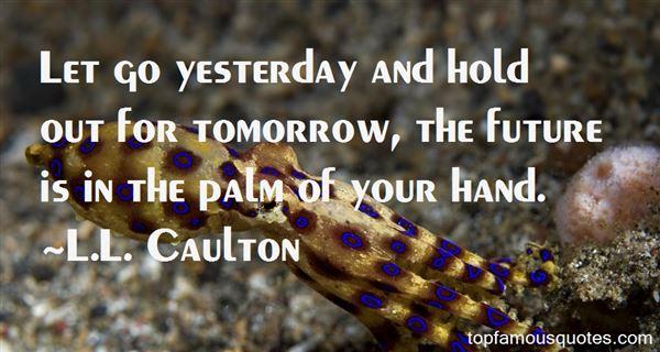 L.L. Caulton Quotes