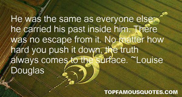 Louise Douglas Quotes