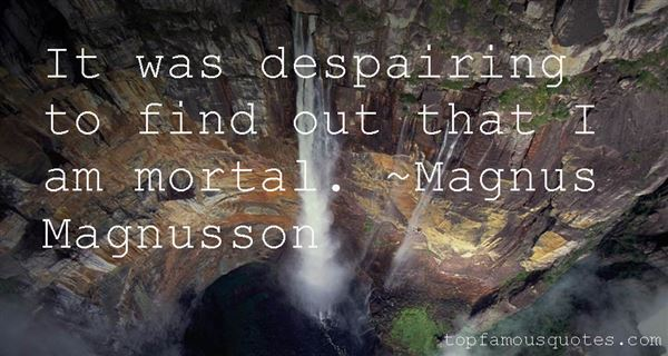 Magnus Magnusson Quotes