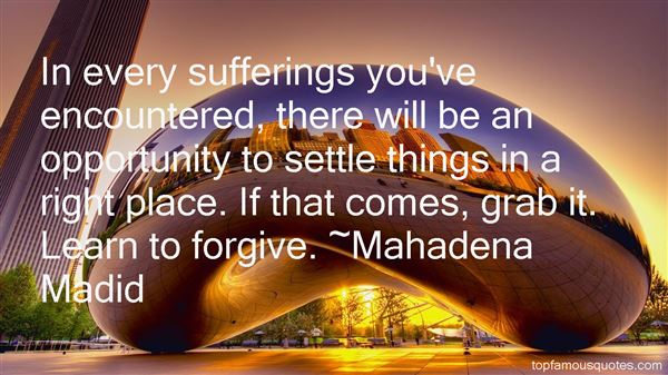 Mahadena Madid Quotes