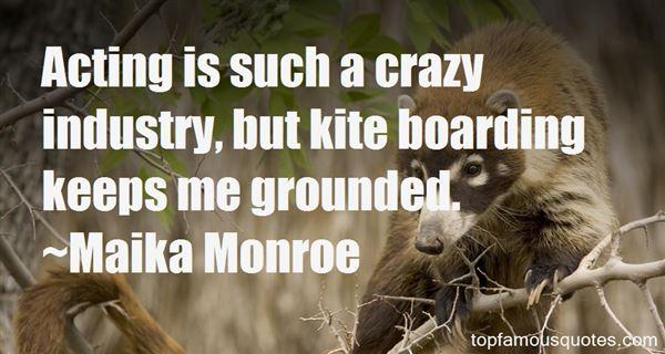 Maika Monroe Quotes