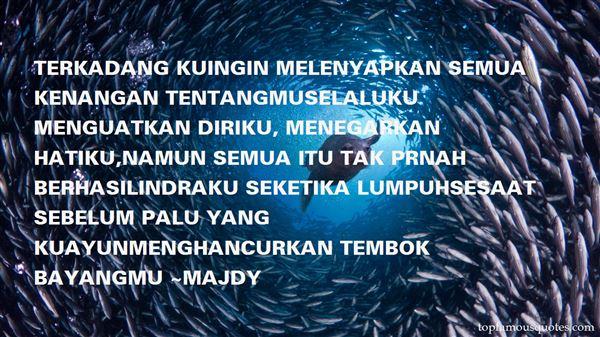 Majdy Quotes