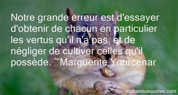 Marguerite Yourcenar Quotes
