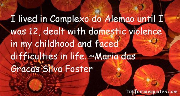Maria Das Gracas Silva Foster Quotes