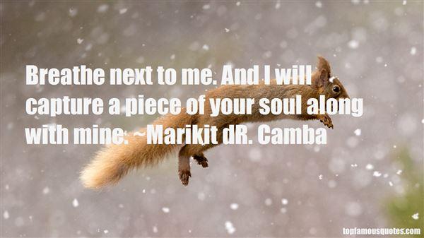 Marikit DR. Camba Quotes