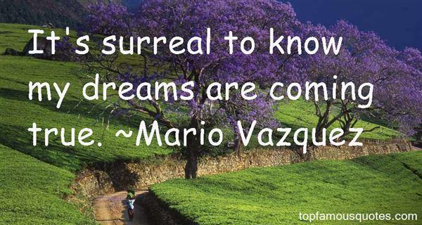 Mario Vazquez Quotes
