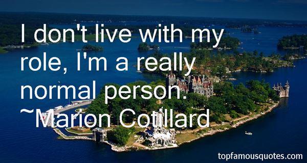 Marion Cotillard Quotes