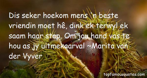 Marita Van Der Vyver Quotes