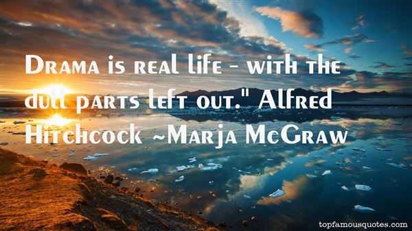 Marja McGraw Quotes