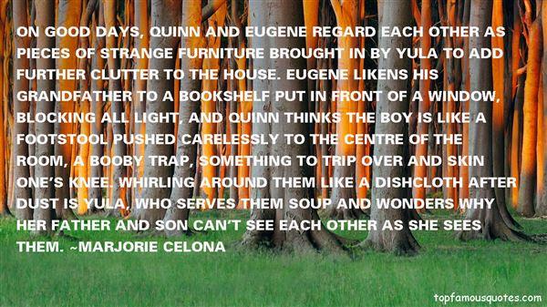 Marjorie Celona Quotes