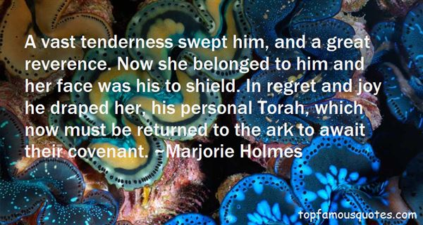 Marjorie Holmes Quotes