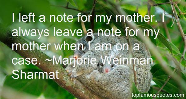 Marjorie Weinman Sharmat Quotes