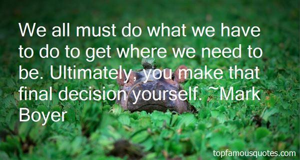 Mark Boyer Quotes