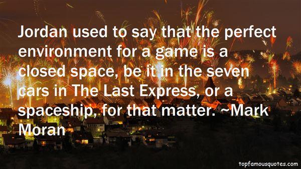 Mark Moran Quotes
