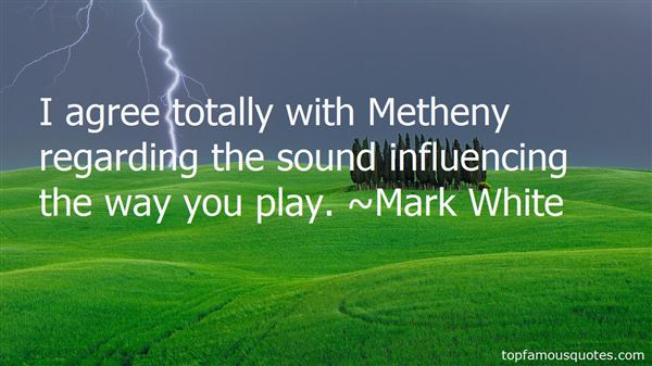 Mark White Quotes