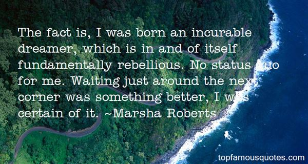 Marsha Roberts Quotes