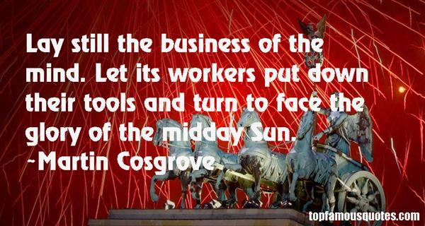 Martin Cosgrove Quotes