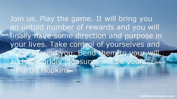 Martin Hopkins Quotes