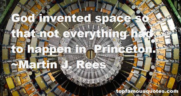 Martin J. Rees Quotes