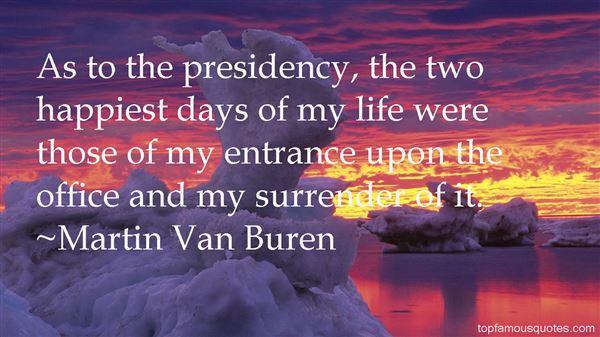 Martin Van Buren Quotes