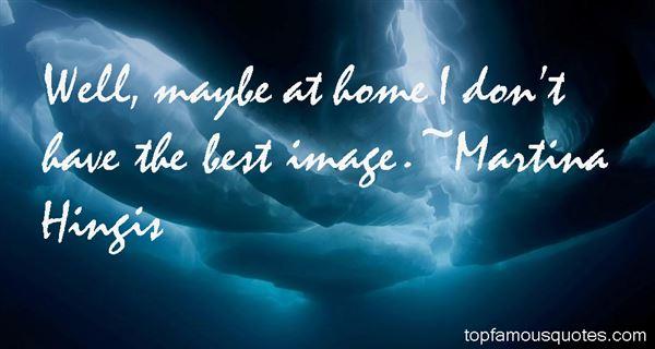 Martina Hingis Quotes