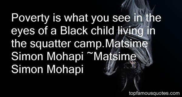 Matsime Simon Mohapi Quotes