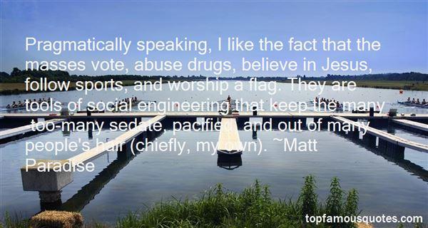 Matt Paradise Quotes