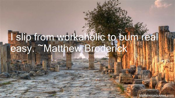 Matthew Broderick Quotes