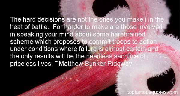 Matthew Bunker Ridgway Quotes