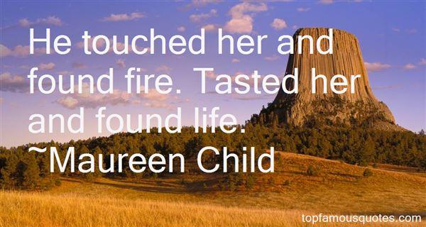 Maureen Child Quotes