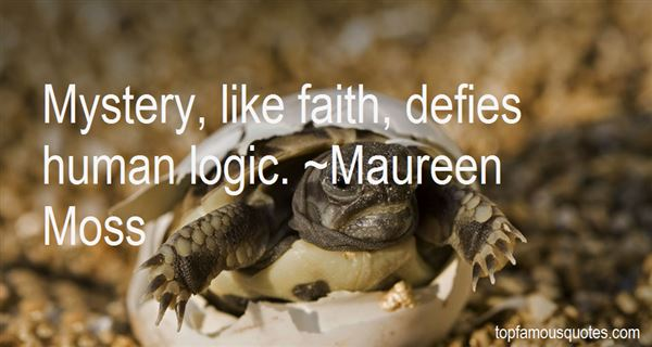Maureen Moss Quotes