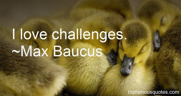 Max Baucus Quotes