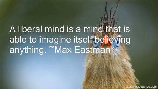 Max Eastman Quotes