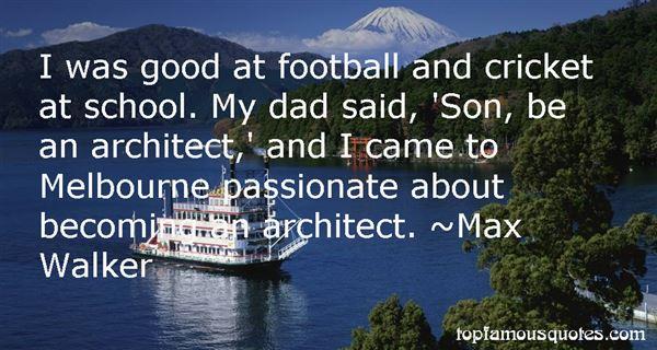 Max Walker Quotes