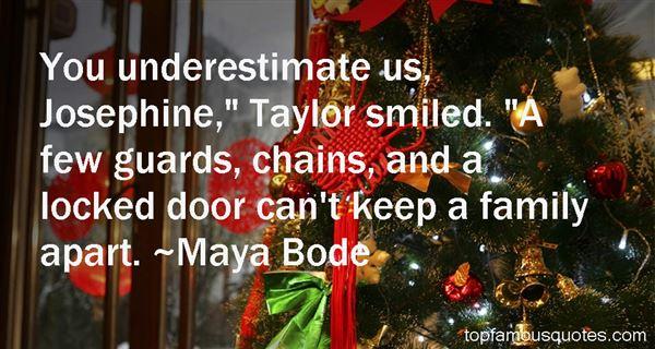Maya Bode Quotes