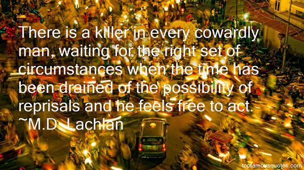 M.D. Lachlan Quotes