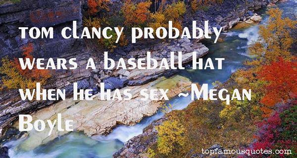 Megan Boyle Quotes