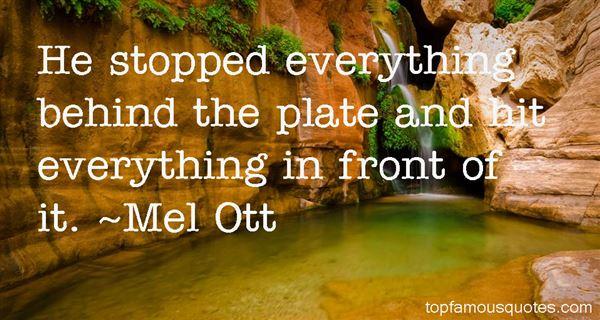 Mel Ott Quotes