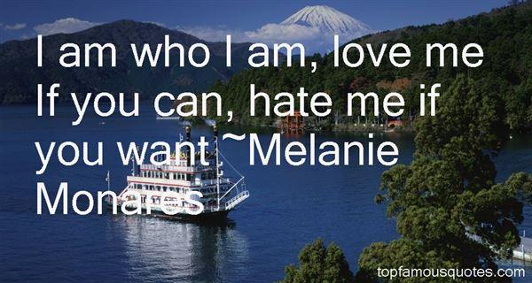 Melanie Monares Quotes