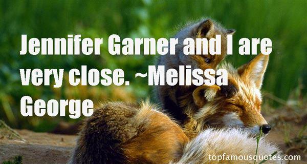 Melissa George Quotes