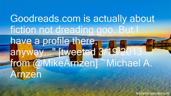 Michael A. Arnzen Quotes