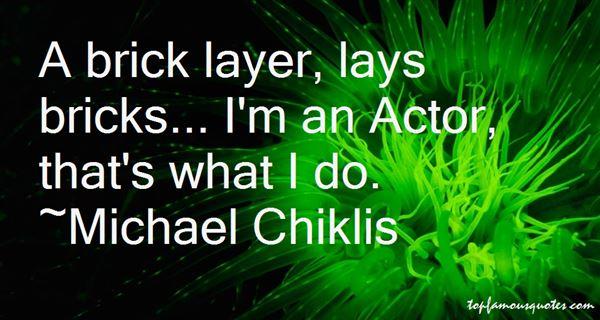 Michael Chiklis Quotes