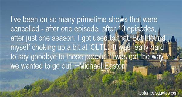 Michael Easton Quotes