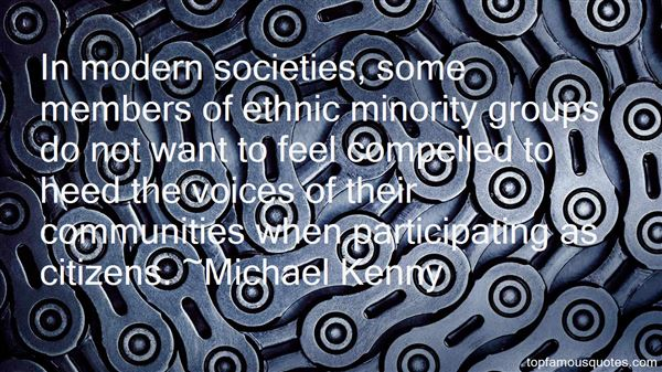 Michael Kenny Quotes