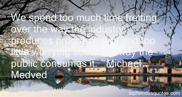 Michael Medved Quotes