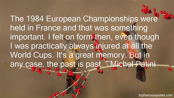 Michel Patini Quotes